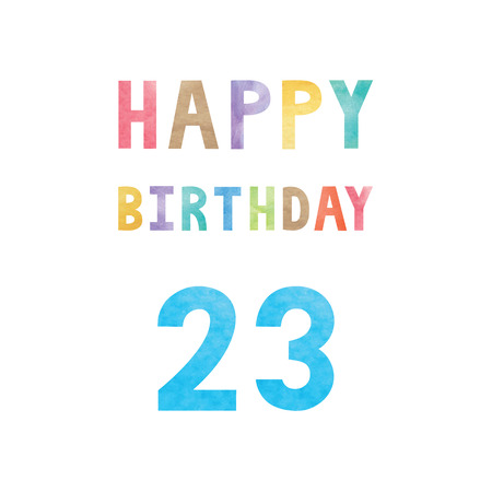 20 23 years: Happy 23th birthday anniversary card with colorful watercolor text on white background. Illustration