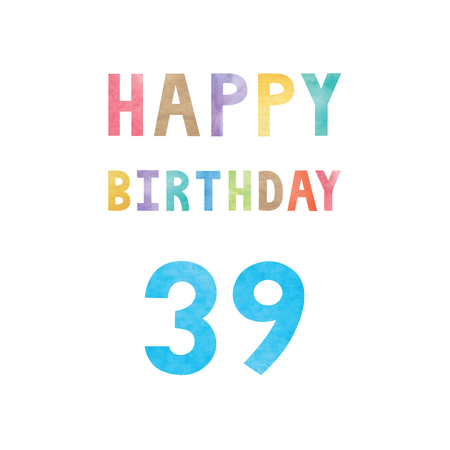 Happy 39th birthday anniversary card with colorful watercolor text on white background.