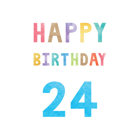 Happy 24th birthday anniversary card with colorful watercolor text on white background.