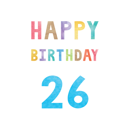 Happy 26th birthday anniversary card with colorful watercolor text on white background.