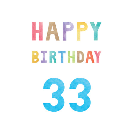 Happy 33th birthday anniversary card with colorful watercolor text on white background.