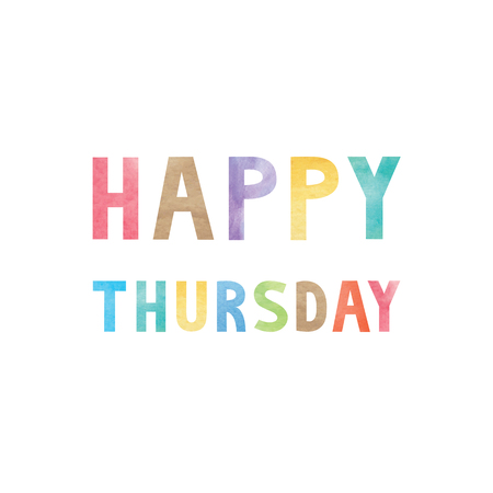 thursday: Colorful watercolor on happy Thursday text.
