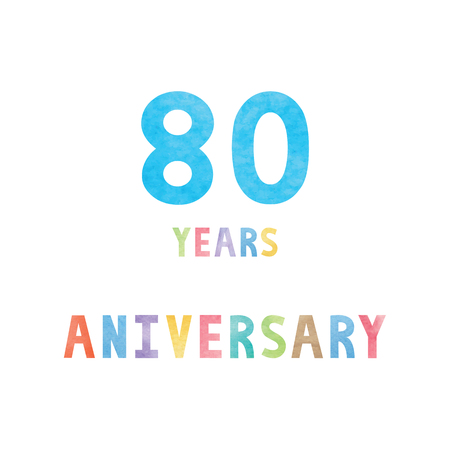 80th: 80 years anniversary celebration card with colorful watercolor text on white background.