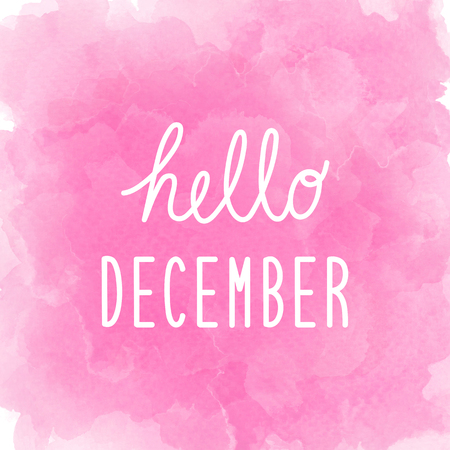 Hello December greeting on abstract pink watercolor background.