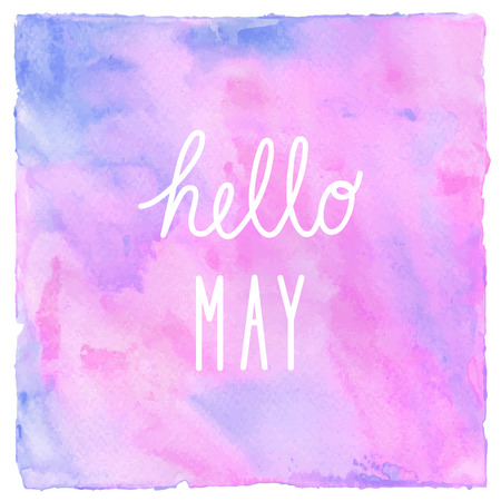 Hello May text on pink blue and violet watercolor background.