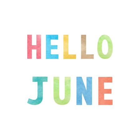 Ciao giugno con acquerello colorato su sfondo bianco. Vettoriali