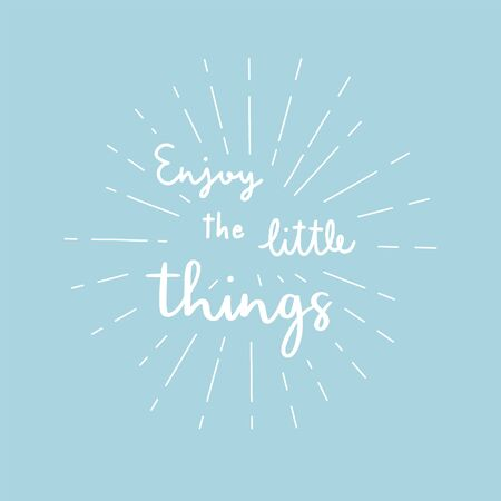 Enjoy the little things hand lettering with sunburst lines on blue background. Иллюстрация
