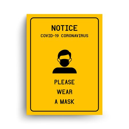 Notice Please wear a mask avoid COVID-19 coronavirus.