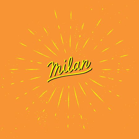Milan hand lettering with yellow sunburst lines on orange background. 일러스트
