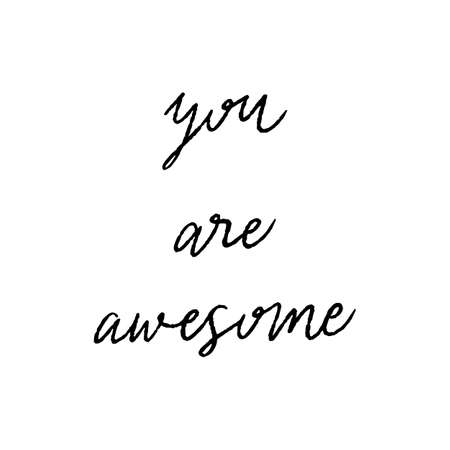 You are awesome hand lettering on white background. Standard-Bild - 151369669