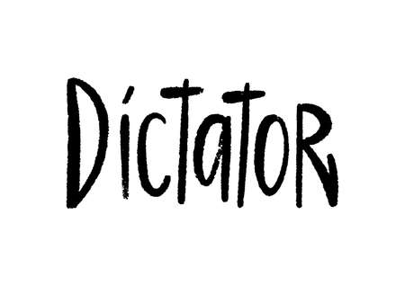 Dictator hand lettering on white background.