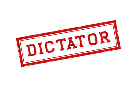 Dictator with red grunge rubber stamp. Vector illustration.