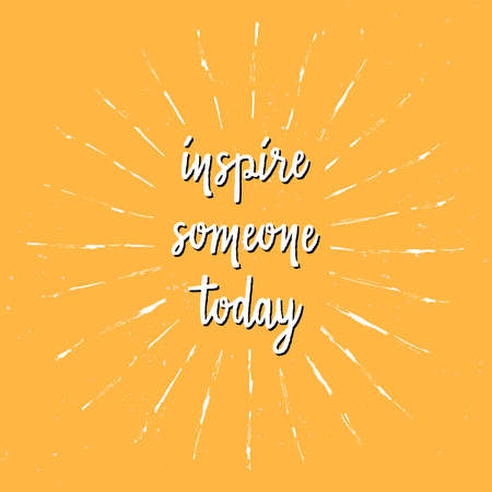 Inspire someone today hand lettering with sunburst lines. Illusztráció