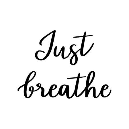 Just breathe hand lettering on white background. Çizim