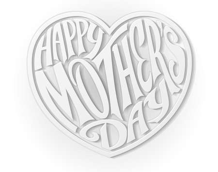 A paper craft style white Happy Mothers Day Heart letters text design