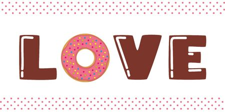 brown love typography with pink donut and sprinkles vector illustration EPS10