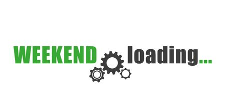 weekend loading typography with wheel gear vector illustration EPS10
