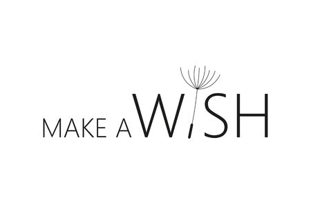 make a wish typography with dandelion on white background vector illustration EPS10