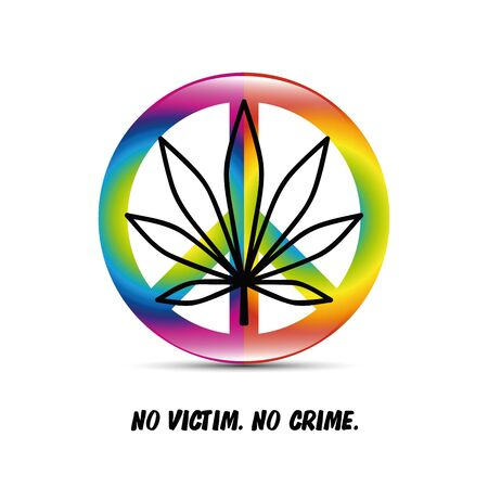 peace and cannabis leaf no victim no crime typography vector illustration