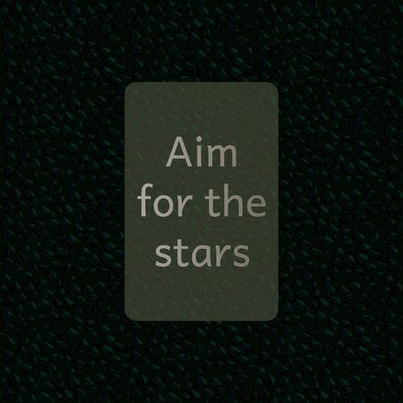 for: Sayingv Aim for the starsvMotivational Background;