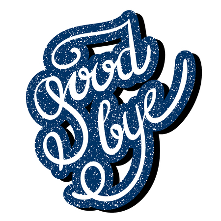 good bye: Inscription - Good bye. Hand drawn lettering. Vector, illustration. Modern calligraphy. Blue.