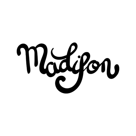 madison: Female name - Madison. Hand drawn lettering. Vector, illustration. Modern calligraphy.