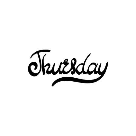 thursday: Day of the week - Thursday. Hand drawn lettering. Vector, illustration. Modern calligraphy.