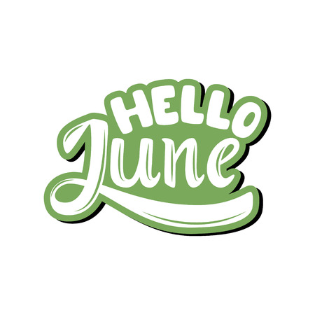 Hello June. Name of the month. Handwritten Lettering. Text. Modern Calligraphy. Vector.