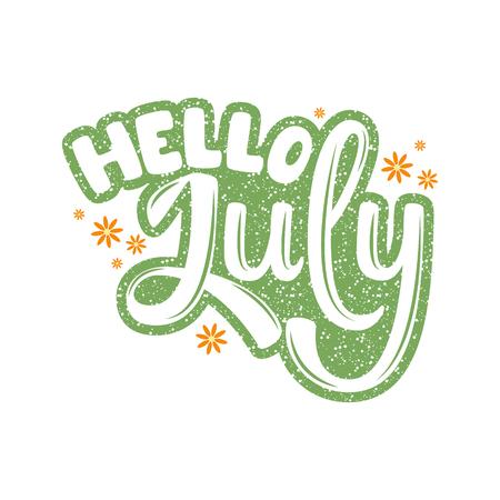 Ciao July. Nome del mese. Lettere scritte a mano. Testo. Calligrafia moderna. Vettore. Vettoriali