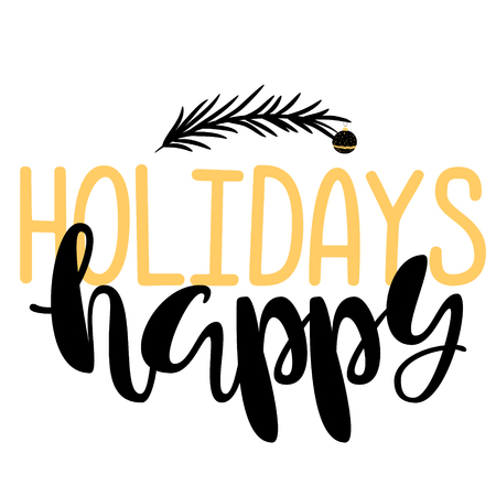 Happy holidays. Handwritten Lettering. Text. Modern Calligraphy. Vector.