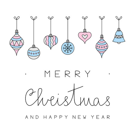 Merry Christmas and happy new year vector illustration. Hand drawn christmas greeting card with xmas festive balls, pink, blue and silver ornaments hanging on top and black writing.