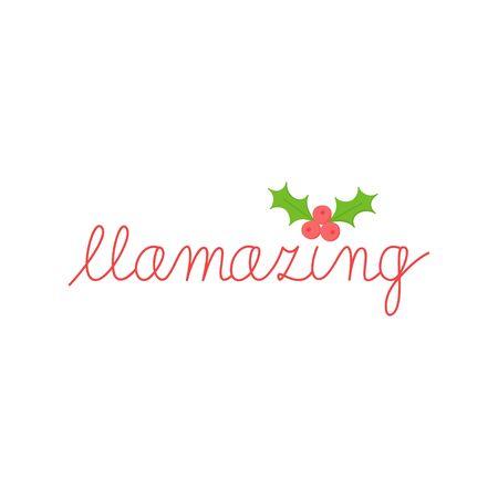 Vector Illustration Keywords: Christmas, Festive, Seasonal Cute Llama Hand Script With Little Holly, Mistletoe. Isolated cartoon graphic print.