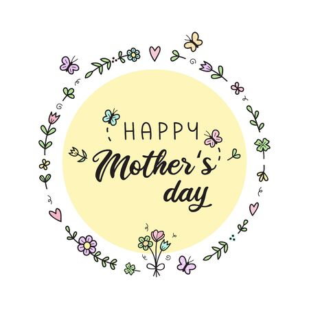 Happy Mother's day vector illustration. Colorful flower wreath with butterflies for Mother's day in the month of May, hand doodle drawing with writing, isolated. Greeting card or poster.