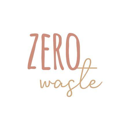 Zero waste vector illustration. Environment friendly writing. Isolated Çizim