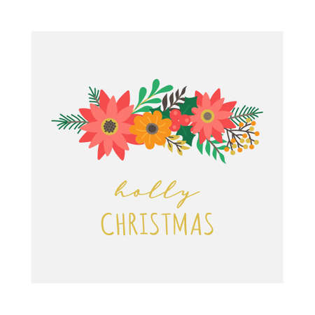 Holly Christmas floral vector illustration. Xmas, festive tree branches, flowers and leaves with handwriting. Isolated greeting card.