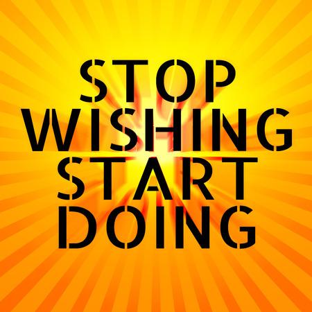 wishing: STOP WISHING START DOING text on orange radiate background