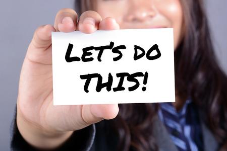 hacer: Vamos a hacer esto mensaje en la tarjeta mostrada por la empresaria