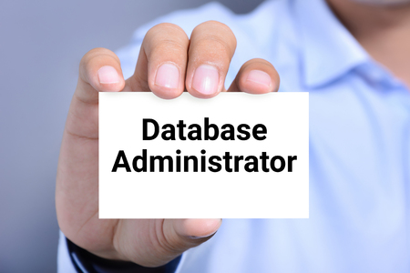 administrators: Database Administrator, words on the card shown by a man