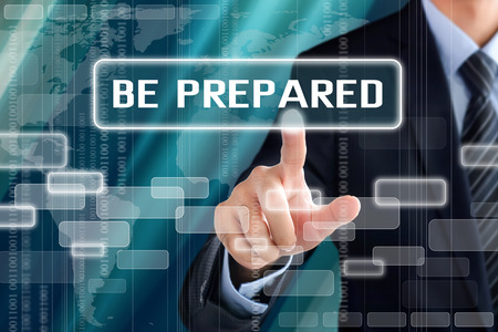 be prepared: Businessman hand touching BE PREPARED sign on virtual screen