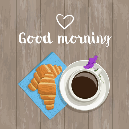 croissants: Vector postcard with the words and hearts. The composition of coffee, fresh croissants on a napkin, inscription, heart and flower on a wooden background, top view