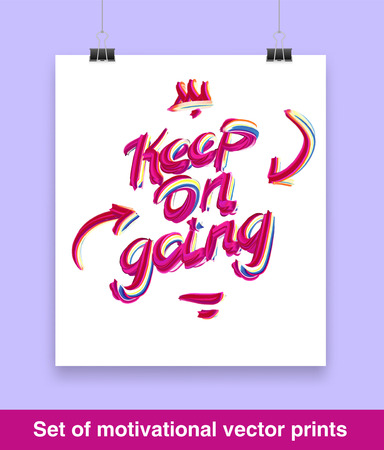 keep up: Vecor set of motivation quote. Keep on going. Mock up.