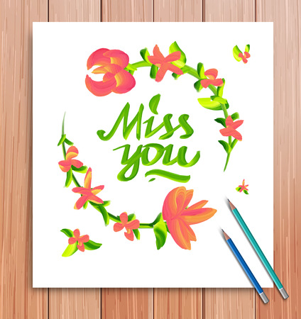 miss you: Hand drawn miss you card. Typography and flowers. Vector illustration Illustration