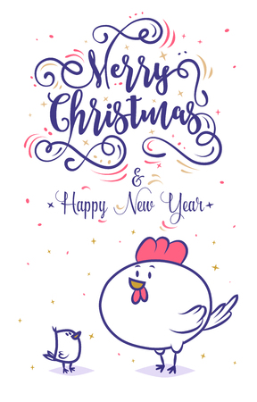 teaches: Happy New Year and Merry Christmas 2017. Large round bantam chicken teaches life. Lettering Composition and a cock. Holiday Vector Illustration. Illustration