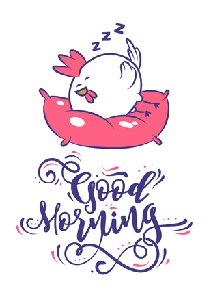 morning  cock: Good morning calligraphy motivation. Large round chicken sleeping on a pillow. Lettering Composition and a cock. Cute Vector Illustration.