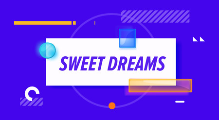 Sweet dreams banner. Simple minimal phrase. Trendy flat geometric print. Creative stock decoration Vector
