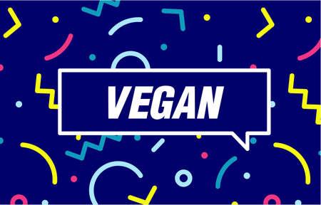 Vegan in design banner. vector template for web, print, presentation . Simple banner with minimal phrase. Trendy flat geometric print. Creative vector stock decoration. Illusztráció