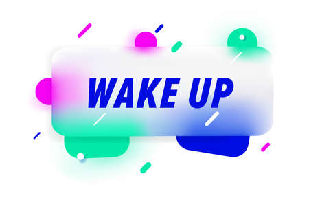 WAKE UP in design banner. vector template for web, print, presentation . Simple banner with minimal phrase. Trendy flat geometric print. Creative vector stock decoration.