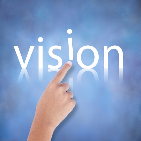 vision concept: art work of business hand with the word