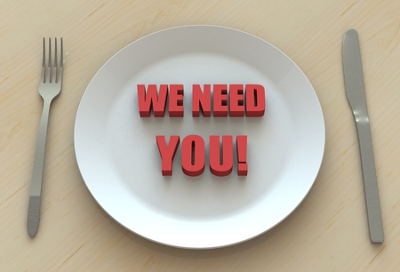 need: WE NEED YOU!, message on dish Stock Photo