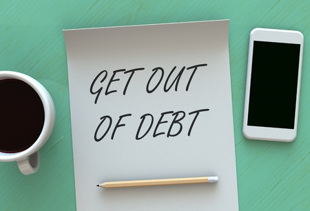 get out: Get Out Of Debt, message on paper, smart phone and coffee on table, 3D rendering Stock Photo